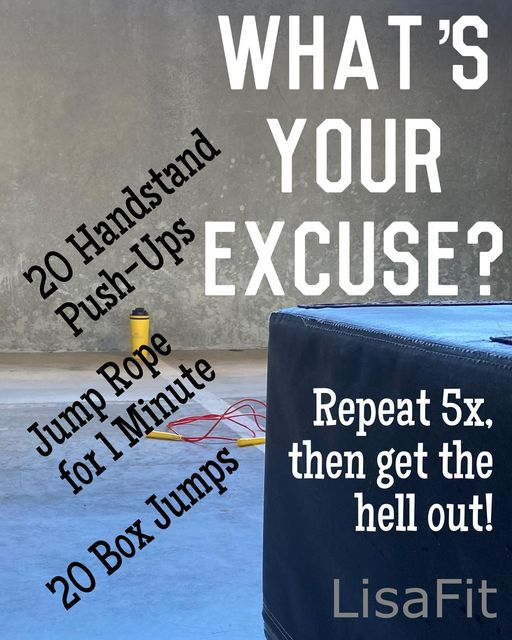 whats your excuse?